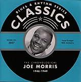 Songtexte von Joe Morris - Blues & Rhythm Series: The Chronological Joe Morris 1946-1949