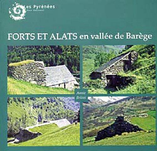 Forts et alats en vallée de Barège