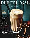 Dépôt légal numéro 1 La revue gourmande : plaisir de manger, boire, regarder & partager