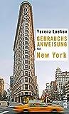 Gebrauchsanweisung für New York - Verena Lueken
