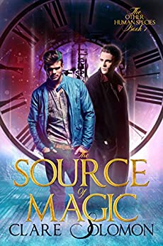 The Source of Magic (The Other Human Species 1) (English Edition) par [Solomon, Clare]