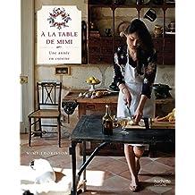 A la table de Mimi: Une année en cuisine