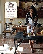 A la table de Mimi - Une année en cuisine de Mimi THORISSON
