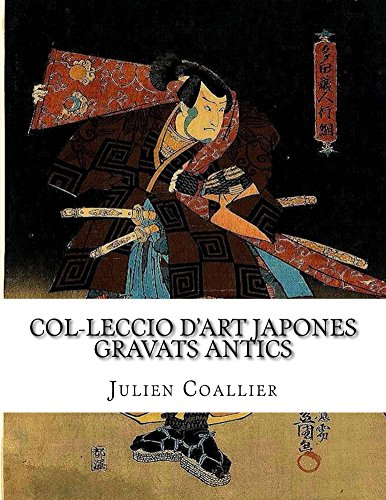 Col-leccio D'art Japones (Catalan Edition) por Julien Coallier