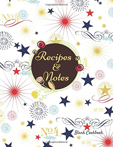 Cooking Essentials (Recipes & Notes: Blank Recipe Book, Diary, Journal, Notebook Gift, Favorite Recipe Keeper To Write & Store In, Organize And Reference Your Unique ... More, 8.5