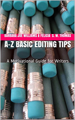 A-Z Basic Editing Tips: A Motivational Guide for Writers (English Edition)
