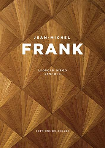 Jean-Michel Frank par Leopold diego Sanchez, John david Edwards