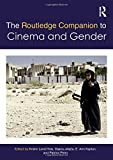 The Routledge Companion to Cinema & Gender