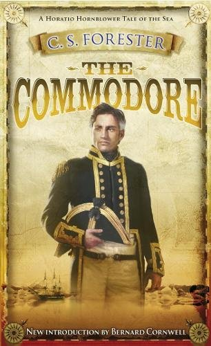 The Commodore (A Horatio Hornblower Tale of the Sea, Band 9)