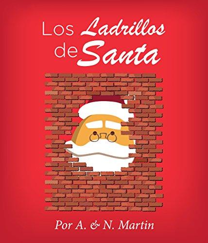 Los Ladrillos de Santa por Al Martin