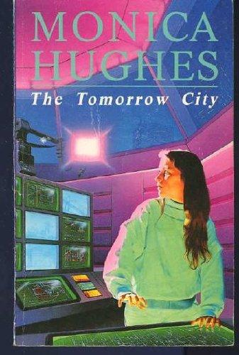 The tomorrow city.