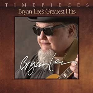 Bryan Lee's Greatest Hits