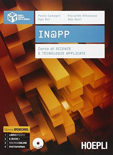 In@pp. Corso di scienze e tecnologie applicate. Per le Scuole superiori. Con CD-ROM