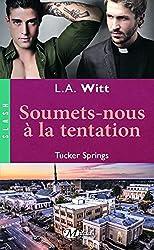 Tucker Springs, Tome : Soumets-nous à la tentation