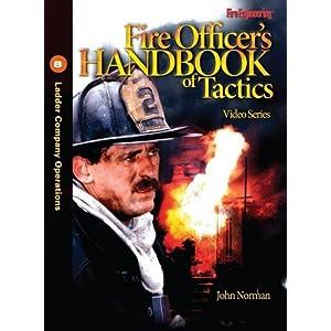 Fire Officer's Handbook of Tactics Video Series #8: Ladder Company Operations: Ladder Company Operations No. 8