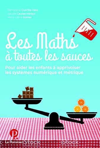 Les Maths a Toutes les Sauces par Gueritte-Hess Bernad