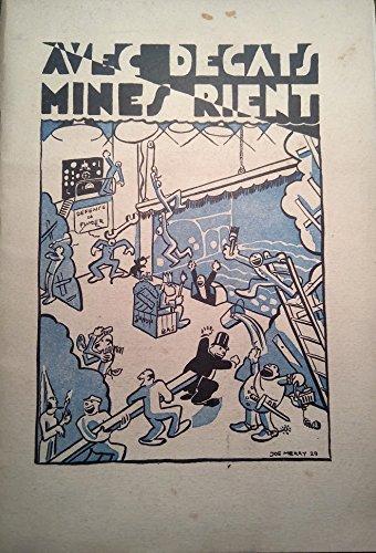 Avec dégâts mines rient. revue de l'ecole nationale supérieure des mines.