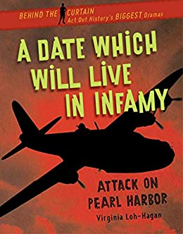 Libros En Para Descargar A Date Which Will Live in Infamy: Attack on Pearl Harbor (Behind the Curtain) Epub Ingles