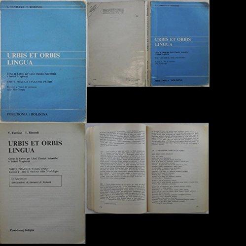 J 7923 LIBRO DI TESTO URBIS ET ORBIS LINGUA PARTE PRATICA VOL. 1 DI V. TANTUCCI e T. RIMONDI RISTAMPA 1994