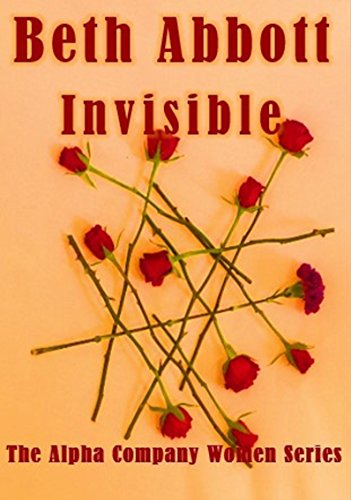 invisible-an-alpha-company-military-romance-the-alpha-company-women-series-book-1