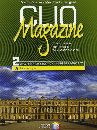 Clio magazine. Per le Scuole superiori: 2