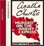 Murder on the Orient Express: Complete & Unabridged