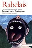 Les Cinq Livres des faits et dits de Gargantua et Pantagruel: Les Cinq Livres des faits et dits de Gargantua et Pantagruel