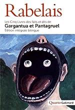 Les Cinq Livres des faits et dits de Gargantua et Pantagruel - Les Cinq Livres des faits et dits de Gargantua et Pantagruel de François Rabelais