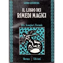 IL LIBRO DEI RIMEDI MAGICI,GUIDO GUERRERA