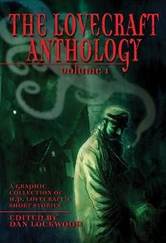 The Lovecraft Anthology: Volume I (Eye Classics) by [Lovecraft, H.P., Lockwood, Dan]
