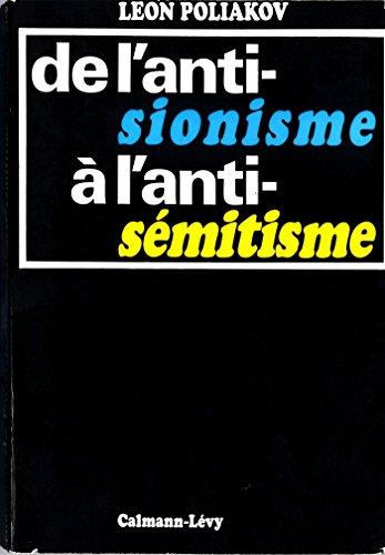 De l'antisionisme à l'antisémitisme (Sciences Humaines et Essais)