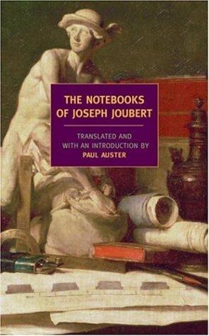 The Notebooks of Joseph Joubert by Joseph Joubert (2005-05-10)