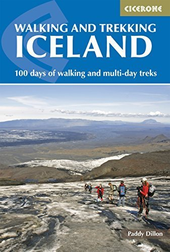 Walking and Trekking in Iceland (Cicerone Walking Guide) by Paddy Dillon (2015-05-15)
