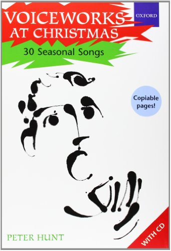 Voiceworks at Christmas: 30 Seasonal Songs