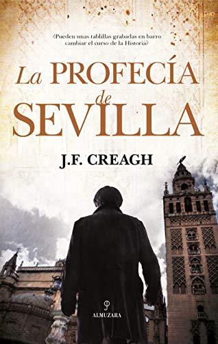 La profecía de Sevilla (Novela Histórica)