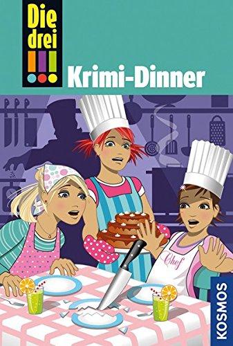 Die drei !!! 51: Krimi-Dinner (drei Ausrufezeichen)