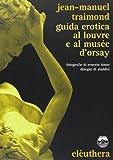 Guida erotica al Louvre e al Musèe d'Orsay