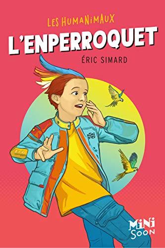 L'Enperroquet par Eric Simard