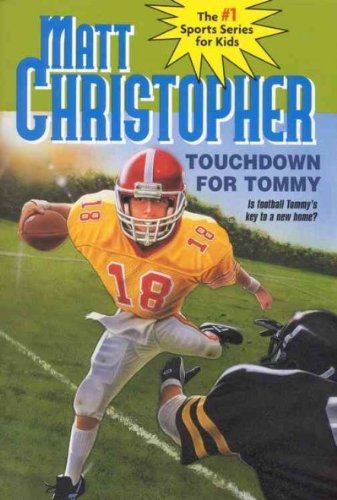 by-matt-christopher-foster-caddell-matthew-f-christopher-foster-caddell-author-touchdown-for-tommy-m