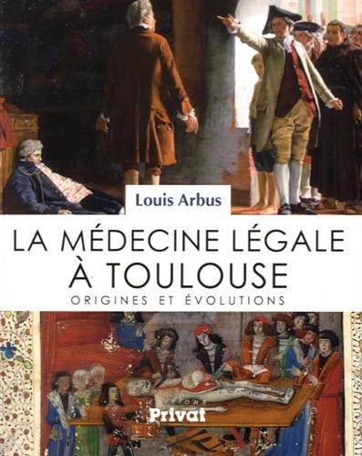 Histoire de la médecine légale à Toulouse : Origines et évolutions