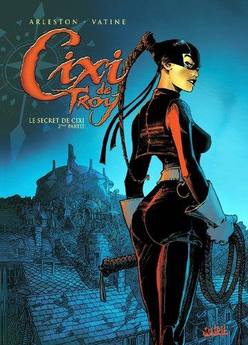 Cixi de Troy T02: le secret de Cixi 2ème partie - L'ombre ténébreuse par Christophe Arleston