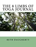 The 8 Limbs of Yoga Journal