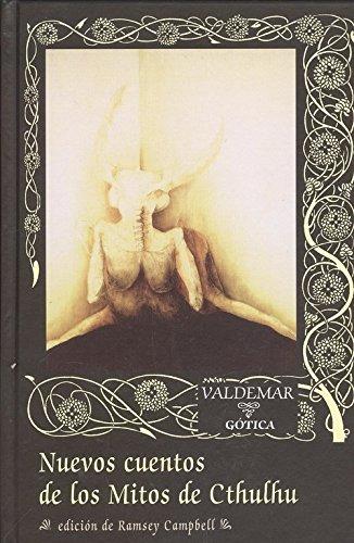 Nuevos cuentos de los mitos de Cthulhu (Gótica)
