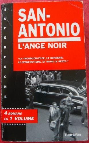 L'ange noir par San-Antonio