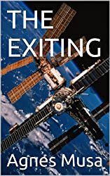 THE EXITING (The Exiting - Book 1 : The Young Man) (English Edition)
