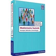 Medizinische Statistik: Konzepte, Methoden, Anwendungen (Pearson Studium - Medizin)