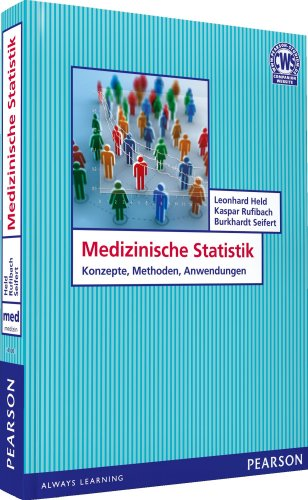 Medizinische Statistik . Biometrie, Biomathematik, Medizinische Statistik: Konzepte, Methoden, Anwendungen (Pearson Studium - Medizin)