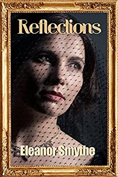 Reflections by [Smythe, Eleanor]
