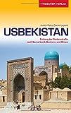 Reiseführer Usbekistan: Entlang der Seidenstraße nach Samarkand, Buchara und Chiwa (Trescher-Reihe Reisen) - Judith Peltz