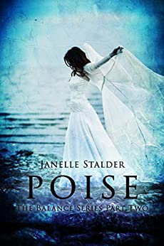 Poise (The Balance Series Book 2) by [Stalder, Janelle]